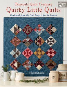 Quirky Little Quilts Book  by Temecula Quilt Company